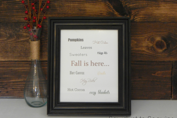 FALL IS HERE – FREE PRINTABLE