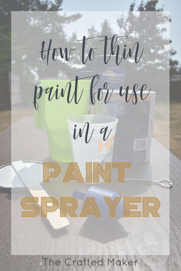 Step by step instructions for how to thin paint for use in a paint sprayer. If you have a paint project to tackle these steps will get you spraying fast! #paintsprayer #paintingfurniture #tipsandtricks