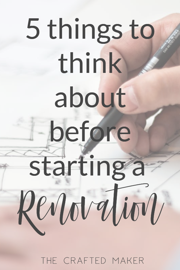 Starting a home renovation can be a stressfull time if not planned out properly. Here are 5 things to think about before starting a renovation. #homerenovation #tipsandtricks #homereno #reno
